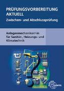 Cover-Bild zu Prüfungsvorbereitung aktuell - Anlagenmechaniker/-in von Grevenstein, Hans-Werner