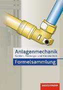Cover-Bild zu Anlagenmechanik für Sanitär-, Heizungs- und Klimatechnik Formelsammlung von Bäck, Hans Joachim