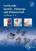 Cover-Bild zu Fachkunde Sanitär-, Heizungs- und Klimatechnik von Anderer, Ralf