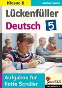 Cover-Bild zu Lückenfüller Deutsch / Klasse 5 von Vatter-Wittl, Christiane