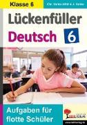 Cover-Bild zu Lückenfüller Deutsch / Klasse 6 (eBook) von Vatter-Wittl, Christiane