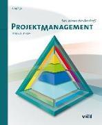 Cover-Bild zu Projektmanagement - Das Wissen für den Profi von Jenny, Bruno