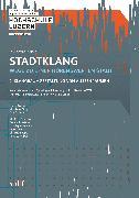 Cover-Bild zu Stadtklang - Wege zu einer hörenswerten Stadt (eBook) von Bürgin, Matthias