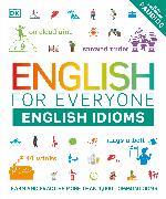 Cover-Bild zu English for Everyone English Idioms von DK