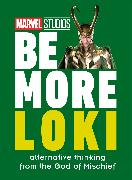 Cover-Bild zu Marvel Studios Be More Loki von DK