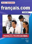 Cover-Bild zu français.com. Niveau intermédiaire. 2e Édition. von Penfornis, Jean-Luc
