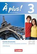 Cover-Bild zu plus! 3. Nouvelle édition. Carnet d'activités. Lehrerfassung von Jorissen, Catherine