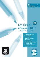 Cover-Bild zu Les clés du nouveau DELF B2. Guide du professeur von Codard, Emmanuel