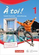 Cover-Bild zu À toi! 1. Vierbändige Ausgabe. Carnet d'activités - Lehrerversion von Héloury, Michèle
