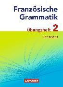 Cover-Bild zu Französisch Grammatik 2. Les textes. Übungsheft von Krechel, Hans-Ludwig