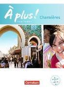 Cover-Bild zu À plus! Nouvelle édition. Charnières. Schülerbuch kt. von Gregor, Gertraud