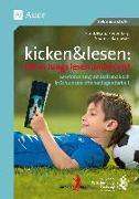 Cover-Bild zu kicken&lesen - Denn Jungs lesen ander(e)s von Reifenberg, Frank Maria