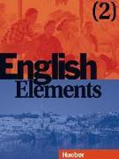Cover-Bild zu English Elements 2. Schülerbuch von Fischer Callus, Myriam