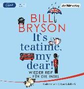 Cover-Bild zu It's teatime, my dear! von Bryson, Bill