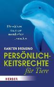 Cover-Bild zu Persönlichkeitsrechte für Tiere (eBook) von Brensing, Karsten