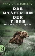 Cover-Bild zu Das Mysterium der Tiere (eBook) von Brensing, Karsten