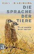Cover-Bild zu Die Sprache der Tiere (eBook) von Brensing, Karsten