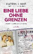 Cover-Bild zu Eine Liebe ohne Grenzen von Linke, Katrin
