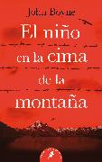 Cover-Bild zu El niño en la cima de la montaña / The Boy at the Top of the Mountain von Boyne, John