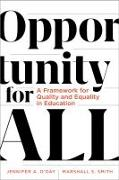 Cover-Bild zu Opportunity for All: A Framework for Quality and Equality in Education von O'Day, Jennifer A.