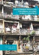 Cover-Bild zu Development Paradigms for Urban Housing in BRICS Countries von Tiwari, Piyush