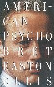 Cover-Bild zu American Psycho von Ellis, Bret Easton