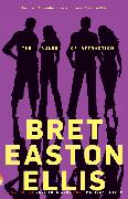 Cover-Bild zu The Rules of Attraction von Ellis, Bret Easton