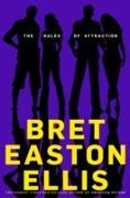 Cover-Bild zu The Rules of Attraction (eBook) von Easton Ellis, Bret