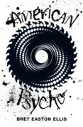 Cover-Bild zu American Psycho (Picador 40th Anniversary Edition) (eBook) von Easton Ellis, Bret