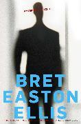 Cover-Bild zu American Psycho von Easton Ellis, Bret