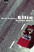 Cover-Bild zu Unter Null (eBook) von Ellis, Bret Easton