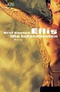 Cover-Bild zu Ellis, Die Informanten (eBook) von Ellis, Bret Easton
