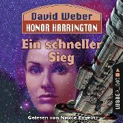 Cover-Bild zu Ein schneller Sieg - Honor Harrington, Teil 3 (Ungekürzt) (Audio Download) von Weber, David