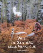 Cover-Bild zu Wini e il Sentiero delle Meraviglie von Kämpf, Gisela