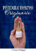 Cover-Bild zu eBook Péndulo Hebreo Originario