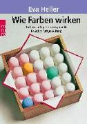 Cover-Bild zu Heller, Eva: Wie Farben wirken