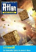 Cover-Bild zu Atlan - Intrawelt-Zyklus (Sammelband) (eBook) von Anton, Uwe