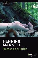 Cover-Bild zu Huesos en el jardín von Mankell, Henning