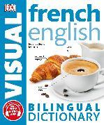 Cover-Bild zu French-English Bilingual Visual Dictionary von DK