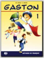 Cover-Bild zu Niveau 1: Livre de l'élève - Gaston