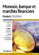 Cover-Bild zu Monnaie, banque et marchés financiers 10e éd von Mishkin, Frederic
