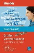 Cover-Bild zu Großer Lernwortschatz Französisch aktuell von Buffard, Thérèse