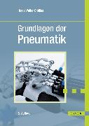 Cover-Bild zu Grundlagen der Pneumatik (eBook) von Grollius, Horst-Walter