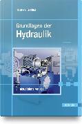 Cover-Bild zu Grundlagen der Hydraulik von Grollius, Horst-Walter
