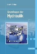 Cover-Bild zu Grundlagen der Hydraulik (eBook) von Grollius, Horst-Walter