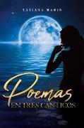 Cover-Bild zu Poemas En Tres Cánticos von Marin, Tatiana