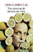 Cover-Bild zu Tres maneras de inducir un coma von Carballal, Alba