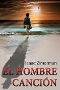 Cover-Bild zu El Hombre Canci?n von Zimerman, Isaac