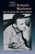 Cover-Bild zu ROLANDO MASFERRER EN EL PAÍS DE LOS MITOS von Escalona - Luque, Roberto