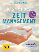 Cover-Bild zu Das 1x1 des Zeitmanagement (eBook) von Seiwert, Lothar